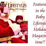 featured in Baby Lifestyles Holiday Magazine 2012 issue